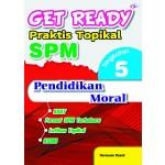 TINGKATAN 5 GET READY PRAKTIS TOPIKAL SPM PENDIDIKAN MORAL