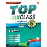 TINGKATAN 5 TOP CLASS SEJARAH