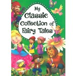 MY CLASSIC COLLECTION OF FAIRY TALES - G