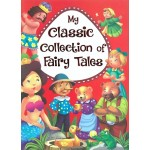MY CLASSIC COLLECTION OF FAIRY TALES - R