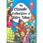 MY CLASSIC COLLECTION OF FAIRY TALES - B
