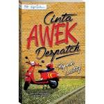 CINTA AWEK DESPATCH
