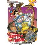 X-VENTURE DINOSAUR KINGDOM 04: TRAPPED IN THE TRIASSIC