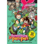 X-VENTURE MAKHLUK LEGENDA 07: BERTEMBUNG SI PARI-PARI
