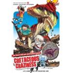 X-VENTURE DINOSAUR KINGDOM 07: CRETACEOUS CRAZINESS