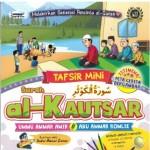 TAFSIR MINI : SURAH AL- KAUTSAR