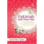 FATIMAH-KISAH PUTERI NABI
