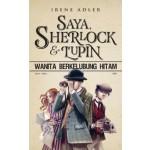 SAYA, SHERLOCK & LUPIN(WANITA BERKELUBUNG HITAM