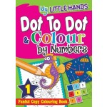 MY LITTLE HANDS: DOT-TO-DOT & COLOUR BY NUMBERS BOOK1