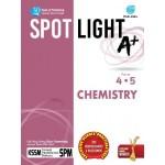 TINGKATAN 4 & 5 SPOTLIGHT A+ CHEMISTRY