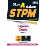 Skor A Dalam STPM Sejarah Dunia (940/1) Semester 1