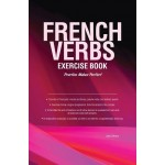 FRENCH VERBS: EXERCISE BOOK 