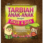 TARBIAH ANAK-ANAK DENGAN ZIKIR & DOA