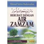 BERUBAT DENGAN AIR ZAM-ZAM