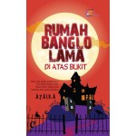 RUMAH BANGLO LAMA DI ATAS BUKIT