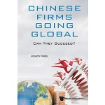 CHINESE FIRMS GOING GLOBAL: CAN THEY SUC
