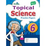P6 New Topical Science Practice Papers