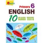 P6 English 10 Class Tests