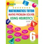P6 Math Tutor-Problem Solver Using Heuri