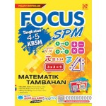 SPM FOCUS  MATEMATIK TAMBAHAN