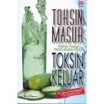 TOKSIN MASUK, TOKSIN KELUAR