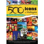 500 Icons Of M'sia: The Tourism Map & Gd