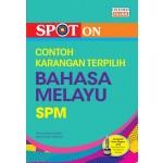 SPM Spot On Contoh Karangan Pilihan Bahasa Melayu