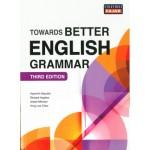 TOWARDS BETTER ENGLISH GRAMMAR 3E