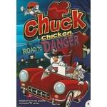 CHUCK CHICKEN - ROAD TO DANGER