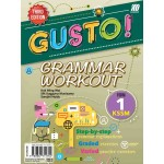 TINGKATAN 1 GUSTO! GRAMMAR WORKOUT KSSM THIRD EDITION