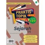 PRAKTIS TOPIK FORMULA A+ PT3 SEJARAH
