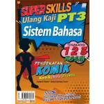 SUPER SKILLS ULANG KAJI PT3 SISTEM BAHASA(PENDEKATAN KOMIK)