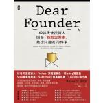 Dear Founder:矽谷天使投資人回答「新創企業家」最想知道的78件事