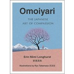Omoiyari: The Japanese Art of Compassion