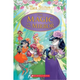 Thea Stilton Special Edition #9: The Magic of the Mirror