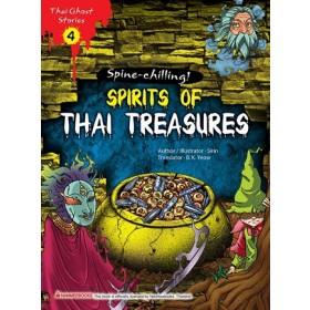 THAI GHOST STORIES: SPIRITS OF THAI TREASURES