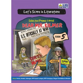 TINGKATAN 5 LET'S SCORE IN LITERATURE SELECTED POEMS & NOVEL DEAR MR KILMER