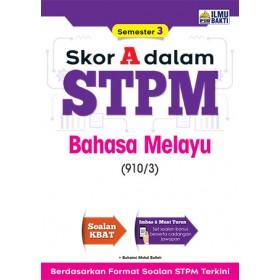 Skor A Dalam STPM Bahasa Melayu (910/3) Semester 3