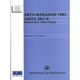 AKTA MAKANAN 1983 (AKTA 281) & PERATURAN- PERATURAN