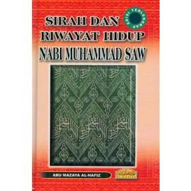 SIRAH & RIWAYAT HIDUP NABI MUHAMMAD SAW