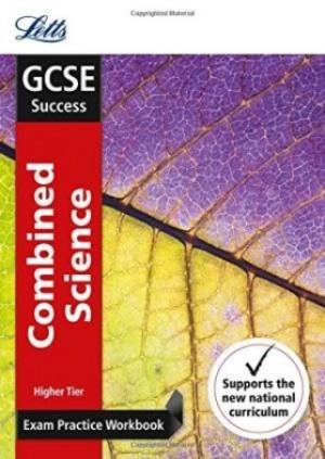 GCSE Success Exam Practice Workbook Combined Science Higher
