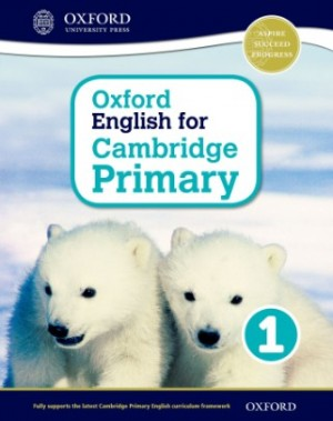Student Book 1 - Oxford English for Cambridge Primary