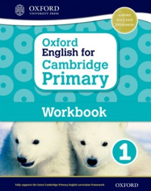 Workbook 1 - Oxford English for Cambridge Primary