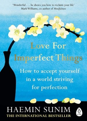 LOVE FOR IMPERFECT THINGS (PB)