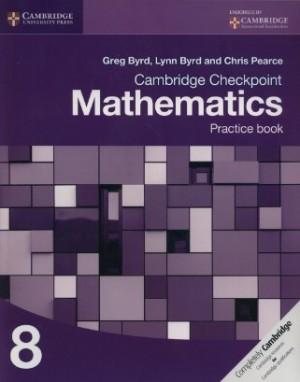 Stage 8 Cambridge Checkpoint Mathematics Practice Book