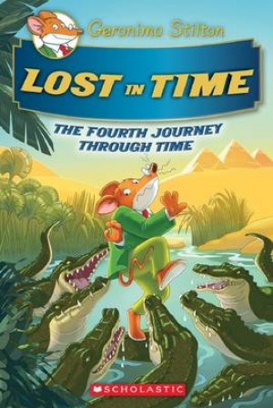Lost in Time (Geronimo Stilton Journey Through Time #4)