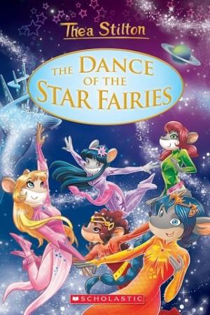 THEA STILTON SPECIAL EDITION 08: THE DANCE OF THE STAR FAIRIES