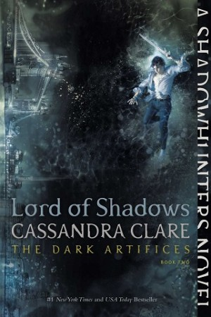 DARK ARTIFICES #02 LORD OF SHADOWS