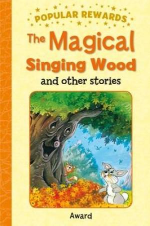 Magical Singing Wood