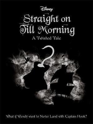 DISNEY TWISTED: STRAIGHT TILL MORNING